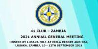 41 CLUB ZAMBIA AGM 11th September 2021 Lusaka